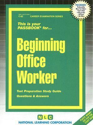 Beginning Office Worker