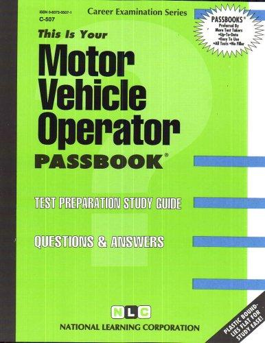 Motor Vehicle Operator(Passbooks) (Passbook for Career Opportunities)