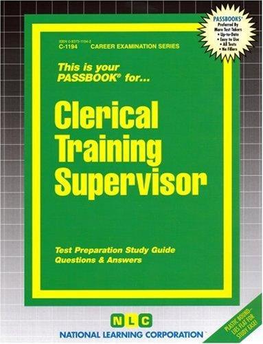 Clerical Training Supervisor(Passbooks) (Career Examination Passbooks)