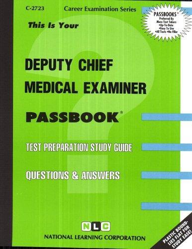 Deputy Chief Medical Examiner(Passbooks)