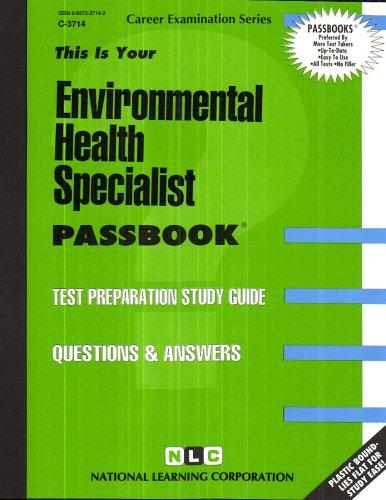 Environmental Health Specialist(Passbooks) (This Is Your Passbook)