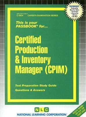 Certified Production and Inventory Manager (Cpim) - National Learning Corporation - Paperback