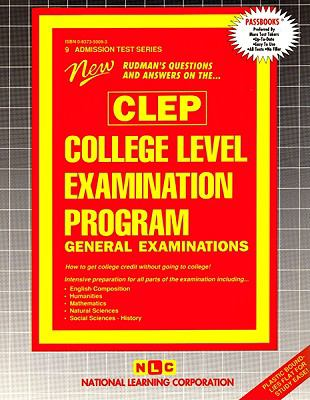 New Rudman's Questions and Answers on the Clep College Level Examination Program General Examinations