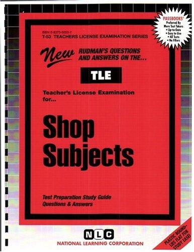 Teacher of Shop Subjects: Senior High School (Teachers License Examination Series)(Passbooks)