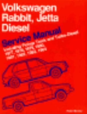 Volkswagen Rabbitt/Jetta Diesel Service Manual Including Pickup Truck and Turbo-Diesel 1977, 1978, 1979, 1980, 1981, 1982, 1983, 1984