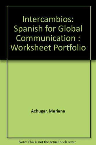 intercambios spanish for global communication worksheet portfolio 3rd edition rent. Black Bedroom Furniture Sets. Home Design Ideas