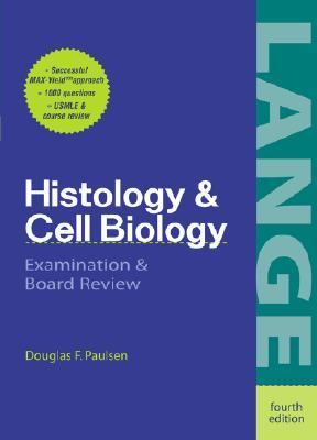 Histology and Cell Biology Examination & Board Review