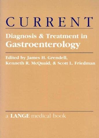 CURRENT Diagnosis and Treatment In Gastroenterology