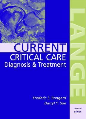 Current Critical Care Diagnosis & Treatment