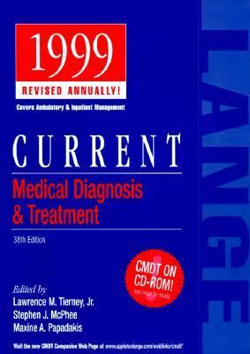Current Medical Diagnosis and Treatment: 1999 38th Edition (Lange Series)