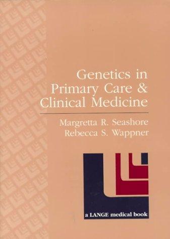 Genetics in Primary Care & Clinical Medicine