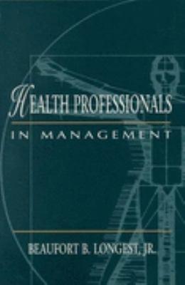 Health Professionals in Management
