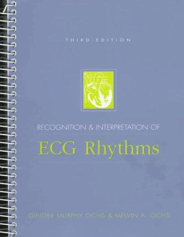 Recognition and Interpretation of ECG Rhythms (3rd Edition)
