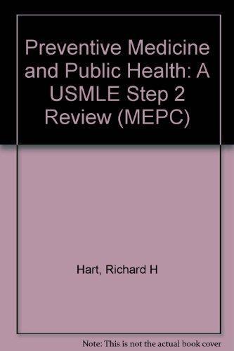 MEPC: Preventive Medicine and Public Health: A USMLE Step 2 Review
