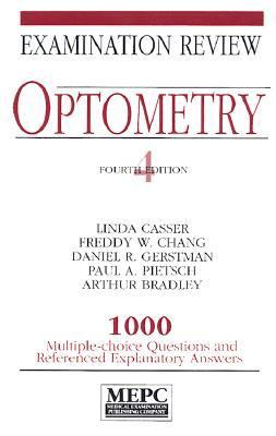 Optometry Examination Review 1000 Multiple-Choice Questions and Referenced Explanatory Answers