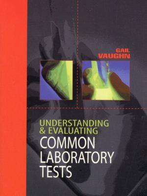 Understanding & Evaluating Common Laboratory Tests