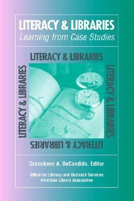Literacy and Libraries Learning from Case Studies