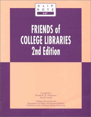 Friends of College Libraries (Clip Notes)