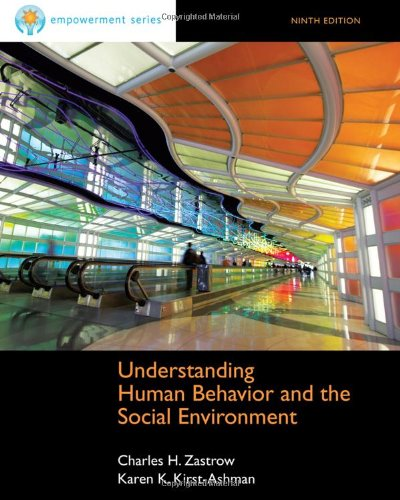 Brooks/Cole Empowerment Series: Understanding Human Behavior and the Social Environment (Human Behavior in the Social Environment)