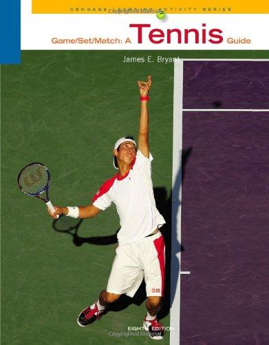 Game-Set-Match: A Tennis Guide (Cengage Learning Activity Series)