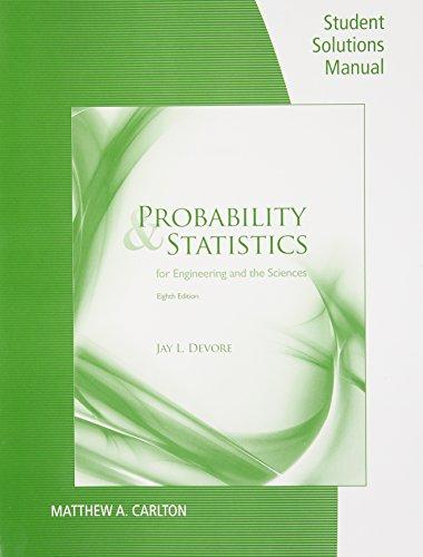 Student Solutions Manual For Devore U0026 39 S Probability And
