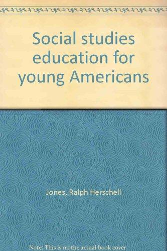 Social studies education for young Americans