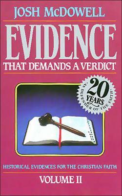 Evidence That Demands a Verdict, Vol. 2