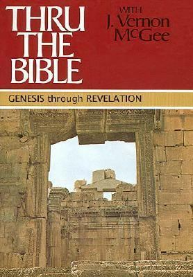 Thru the Bible With J. Vernon McGee