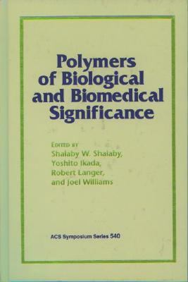Polymers of Biological and Biomedical Significance