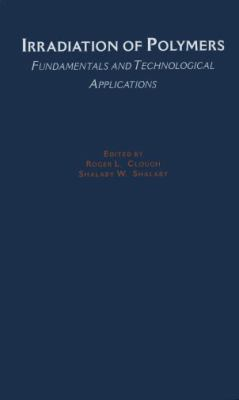 Irradiation of Polymers Fundamentals and Technological Applications