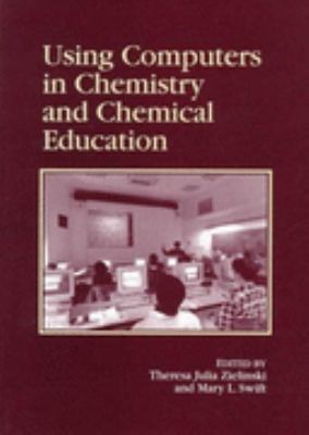 Using Computers in Chemistry and Chemical Education