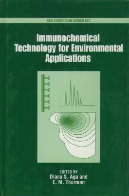 Immunochemical Technology for Environmental Applications