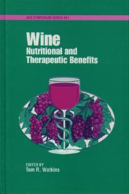 Wine Nutritional and Therapeutic Benefits