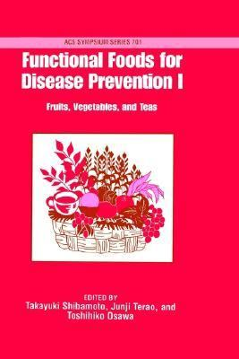 Functional Foods for Disease Prevention I Fruits, Vegetables, and Teas