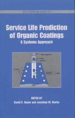 Service Life Prediction of Organic Coatings A Systemic Approach