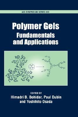 Polymer Gels Fundamentals and Applications