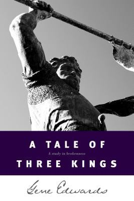 Tale of Three Kings A Study of Brokenness