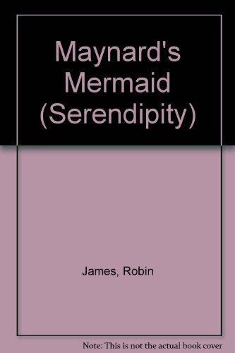 Maynard's Mermaid (Serendipity)