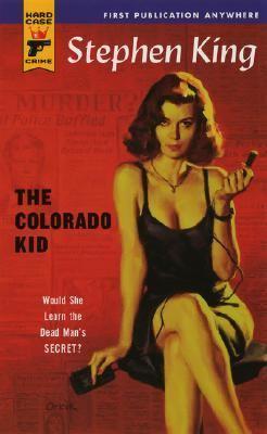 Colorado Kid Would She Learn the Dead Man's Secret?