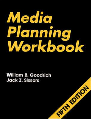 Media Planning Workbook With Discussions and Problems