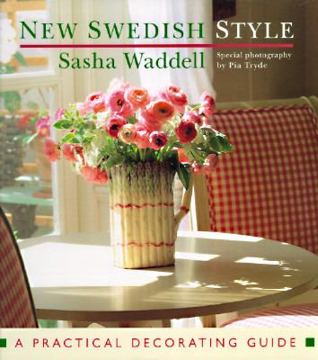 New Swedish Style: A Practical Decorating Guide, Vol. 1