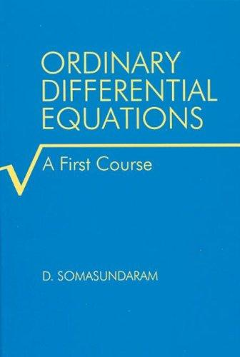 Ordinary Differential Equations: A First Course
