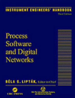 Instrument Engineers' Handbook Process Software and Digital Networks