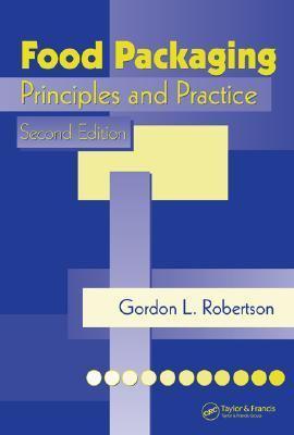 Food Packaging Principles And Practice