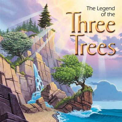 The Legend Of The Three Trees - Board Book