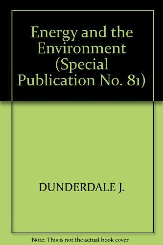 Energy and the Environment (Special Publication No. 81)