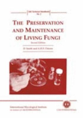 Preservation and Maintenance of Living Fungi