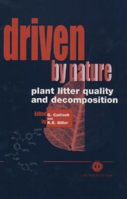 Driven by Nature : Plant Litter Quality and Decomposition