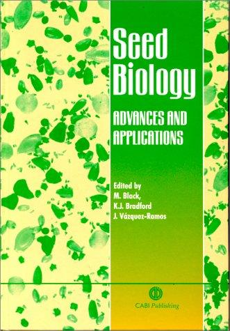 Seed Biology: Advances and Applications