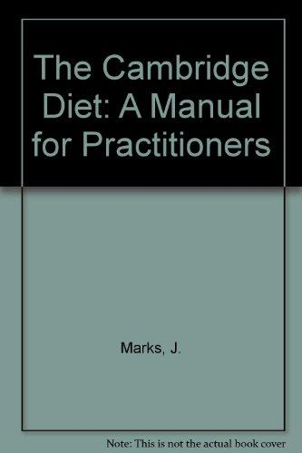 The Cambridge Diet: A Manual for Practitioners